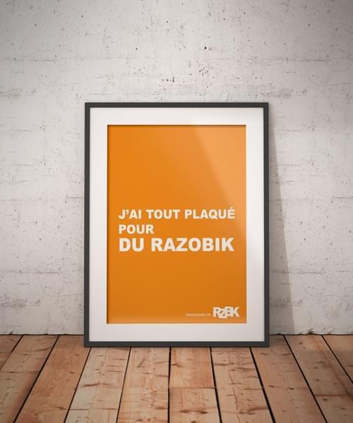 """Poster A2 """"J'AI TOUT PLAQUE POUR DU RAZOBIK"""""""