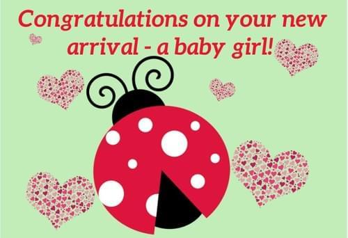 Congratulations! A baby girl!