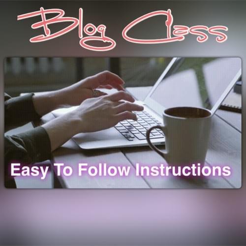 Blog Class