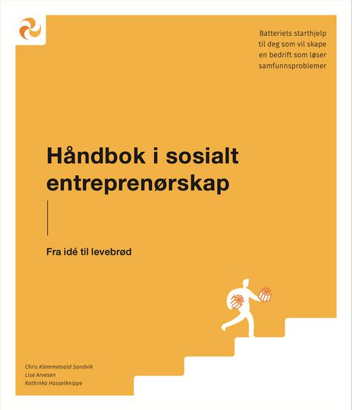 DIGITAL TILGANG TIL BOKA: Håndbok i sosialt entreprenørskap - fra idé til virksomhet