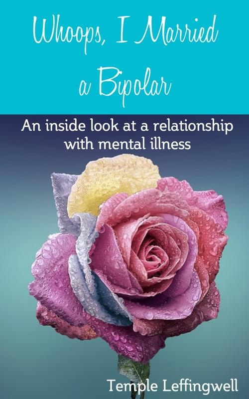 """Whoop's I Married A Bipolar"" by Temple Cartmill"
