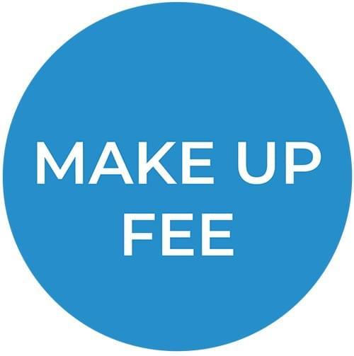 Make Up Fee