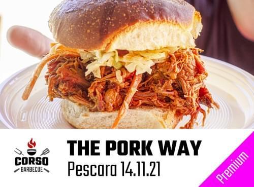 The Pork way - 14.11.21 ore 09:30 [Premium]