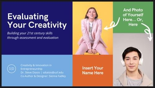 Evaluating Your Creativity: Assessment and Exercise