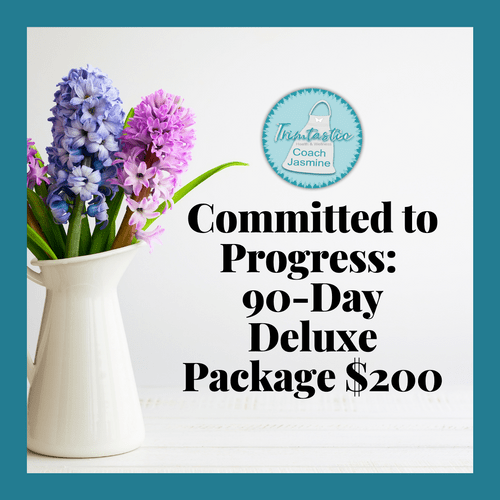 Committed to Progress: 90-Day Deluxe Package $200