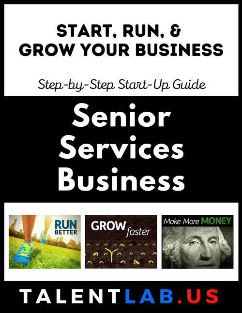 Senior Services Business - Step-By-Step Startup Guide Kindle eBook
