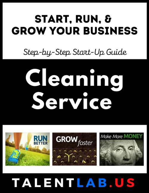 Cleaning Service Business - Step-By-Step Startup Guide Kindle eBook