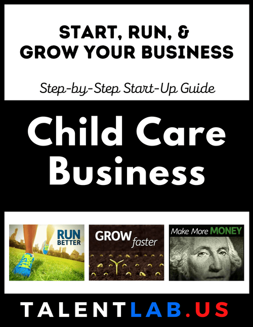 Child Care Business - Step-By-Step Startup Guide Kindle eBook