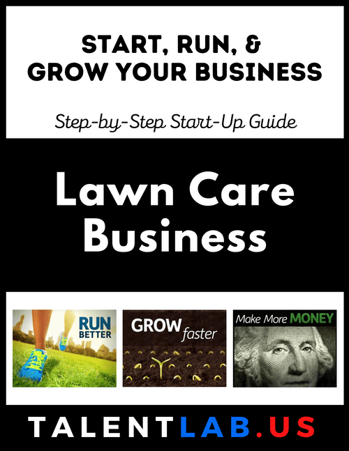 Lawn Care Business - Step-By-Step Startup Guide Kindle eBook