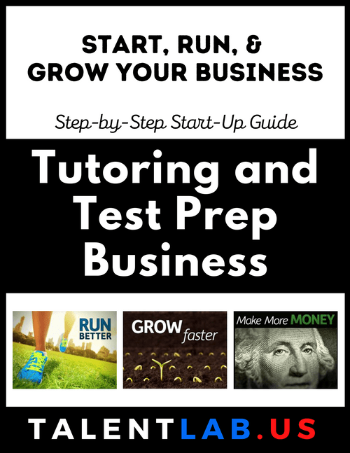 Tutoring and Test Prep Business - Step-By-Step Startup Guide Kindle eBook