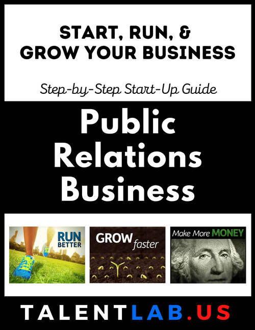 Public Relations Business - Step-By-Step Startup Guide Kindle eBook