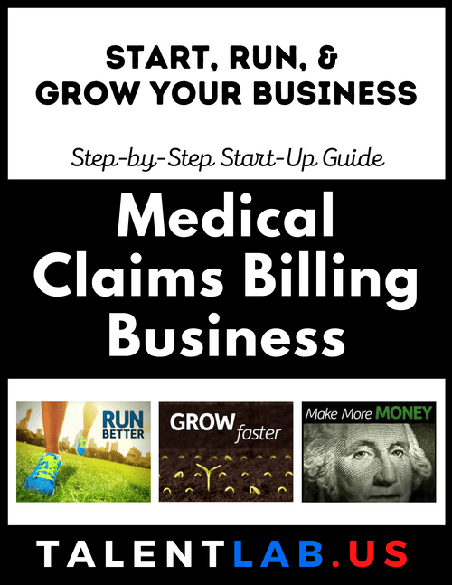 Medical Claims Billing Business - Step-By-Step Startup Guide Kindle eBook