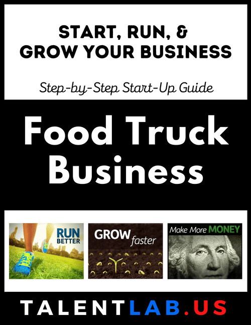 Food Truck Business - Step-By-Step Startup Guide Kindle eBook