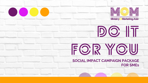 DO IT FOR YOU - SOCIAL IMPACT CAMPAIGN PACKAGE FOR SMEs