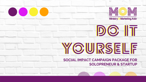 DO IT YOURSELF - SOCIAL IMPACT CAMPAIGN PACKAGE FOR SOLOPRENEUR & STARTUP