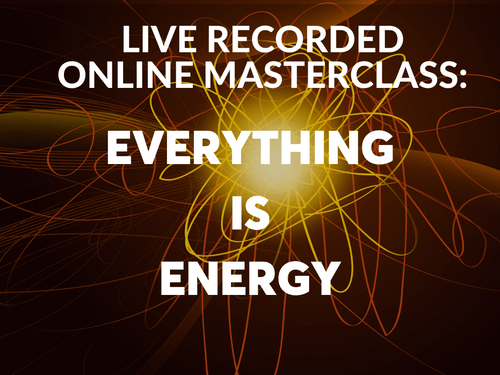 Online Masterclass: Energy Is Everything