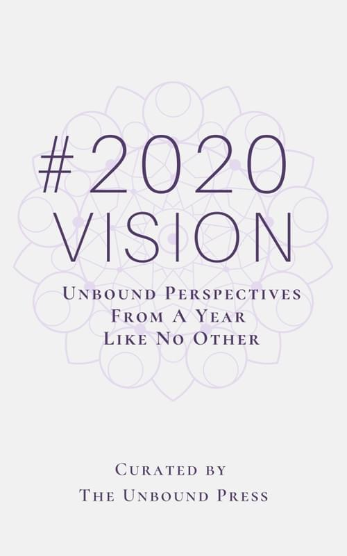 #2020 VISION: Unbound Perspectives From A Year Like No Other Book & Bookmark