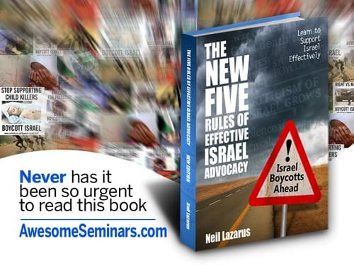 The NEW Five Rules of Effective israel Advocacy