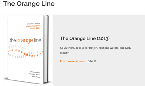 The Orange Line: A Woman's Guide to Integrating Career, Family & Life