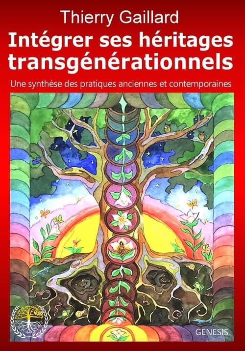 INTÉGRER SES HÉRITAGES TRANSGÉNÉRATIONNELS, 6ème édition, 2020