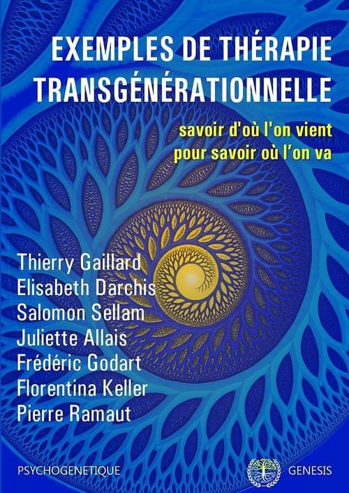 Exemples de thérapie transgénérationnelle