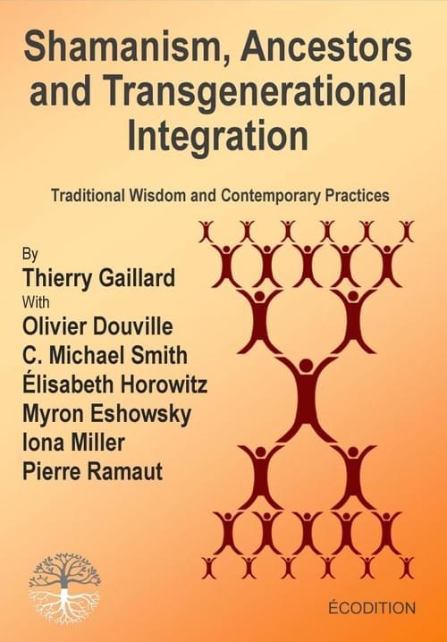 Shamanism, Ancestors and Transgenerational Integration
