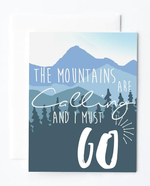 Mountains are Calling Note Card  - in Color