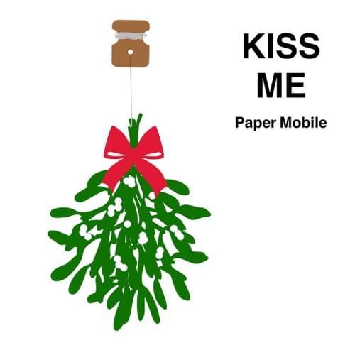 Kiss Me Paper Mobile