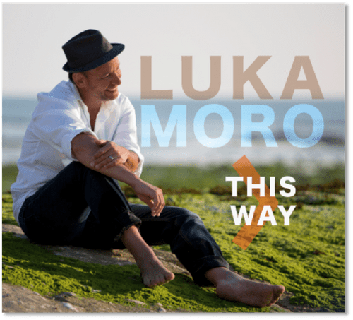 Luka Moro - This Way (2014)