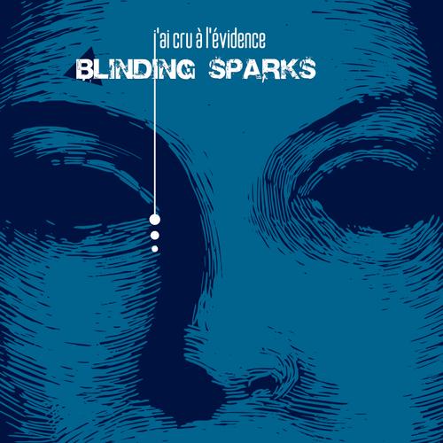 Blinding Sparks - J'ai cru à l'évidence - MP3 haute qualité 320 KBits