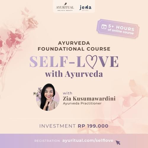 Holistic Beauty Foundational Course - Self-Love with Ayurveda