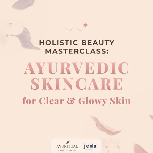 Holistic Skincare Masterclass - Deluxe