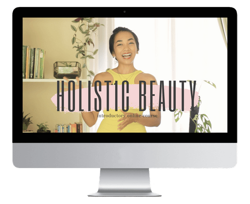 Holistic Beauty Foundational Course - On-Demand Online Course