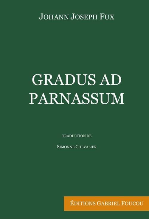 Gradus ad Parnassum - Johann Joseph Fux