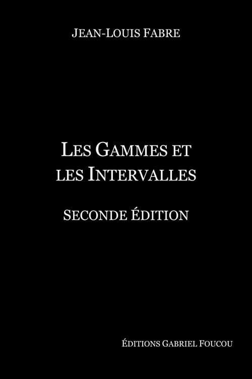 Les Gammes et les intervalles - Jean-Louis Fabre