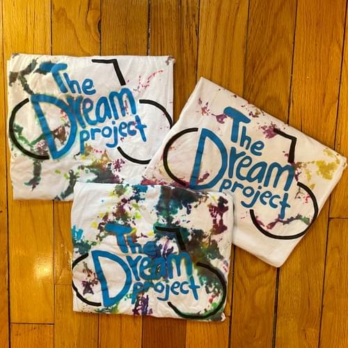 The Dream Project Tie-Dyed Tees