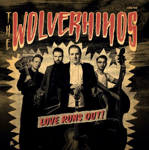 The Wolverhinos - Love Runs Out! (2017)