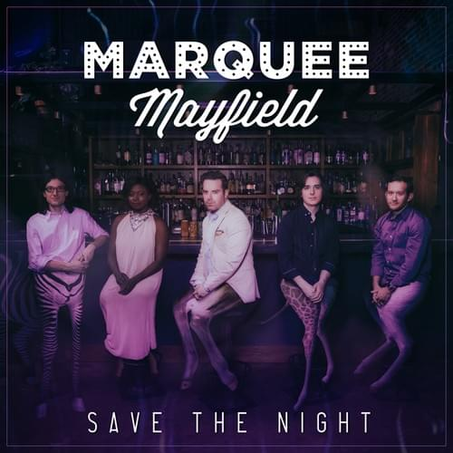 """Save The Night"" album by Marquee Mayfield (CD)"