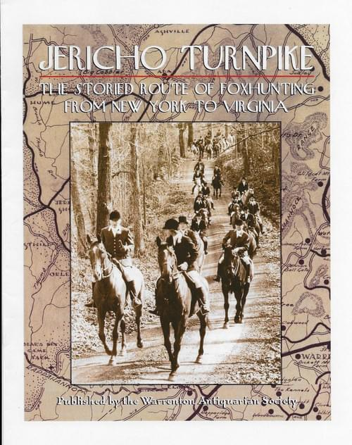 Jericho Turnpike: The Storied Route of Foxhunting From New York to Virginia