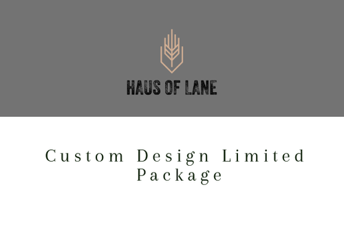 Custom Design LIMITED PACKAGE