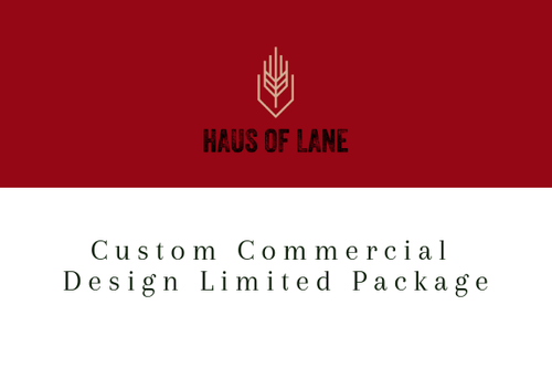 Custom Commercial Design LIMITED PACKAGE
