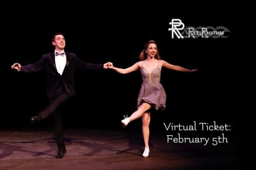 ReelRhythm Virtual Ticket: February 5th, 7:30pm EST