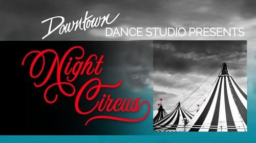 Night Circus Tickets November 16, 2019