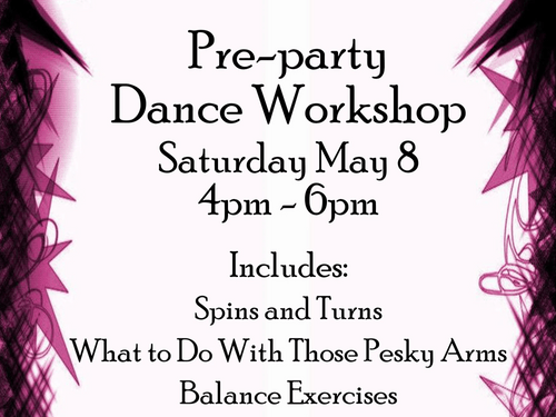 Special Workshop May 8th 4-6pm