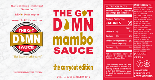 The Got Damn Mambo Sauce: The Carryout Edition