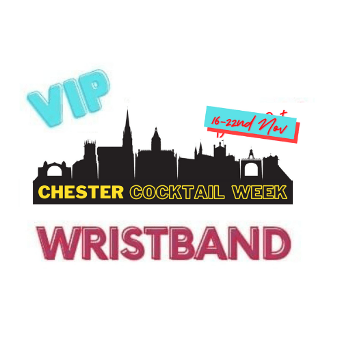 Chester Cocktail Week VIP Wristband - 1 Person