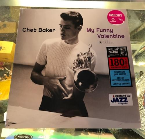 Chet Baker- My Funny Valentine LP On Vinyl [IMPORT]