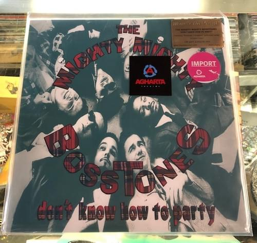 The Mighty Mighty Bosstones - Don't Know How To Party LP On Vinyl [IMPORT]