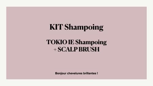 KIT Shampoing TOKIO IE Shampoing GRAND FORMAT + SCALP BRUSH