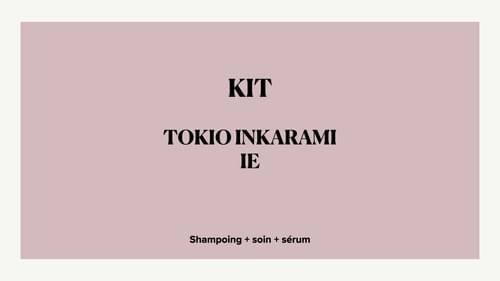 KIT TOKIO IE  Shampoing + soin + sérum